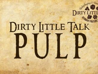Dirty Little Talk: Pulp