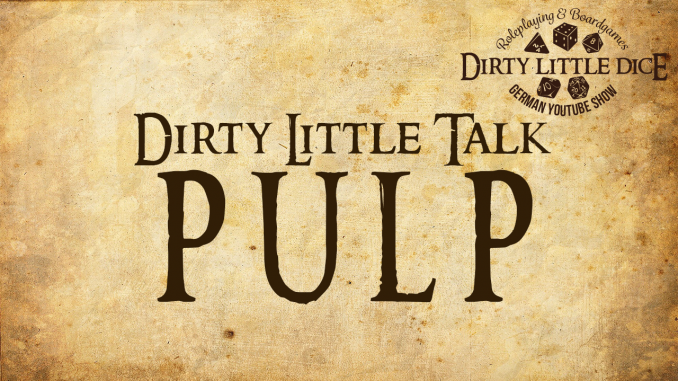 Dirty Little Talk: Pulp